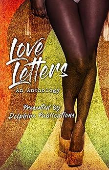 Love Letters by [Newhouse, Tamika, Wilson, Jasheem, Williams, Phoenix, Thompson, Shawn C., Hope, T.J. , Campbell, Khara]