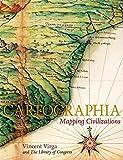 Cartographia: Mapping Civilizations