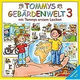 Tommys Gebärdenwelt 3. DVD-ROM für Windows Vista/XP/2000: Mit Tommys erstem Lexikon