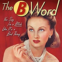 "2019 The B Word Mini Calendar: by Sellers Publishing, 7"" x 7"" (CS-0460)"