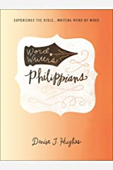 Word Writers®: Philippians: Experience the Bible . . . Writing Word by Word Paperback