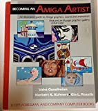 Becoming an Amiga Artist, Guzelimian, Vahe and Kuhnert, Norbert, 0673185273