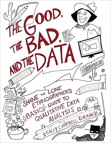 The good the bad and the data shane the lone ethnographers basic the good the bad and the data shane the lone ethnographers basic guide to qualitative data analysis 1st edition fandeluxe Gallery
