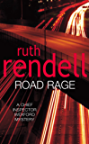 Road Rage: (A Wexford Case) (Inspector Wexford series Book 17)