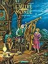 L'autre monde, tome 3 : Le Mal de lune par Rodolphe