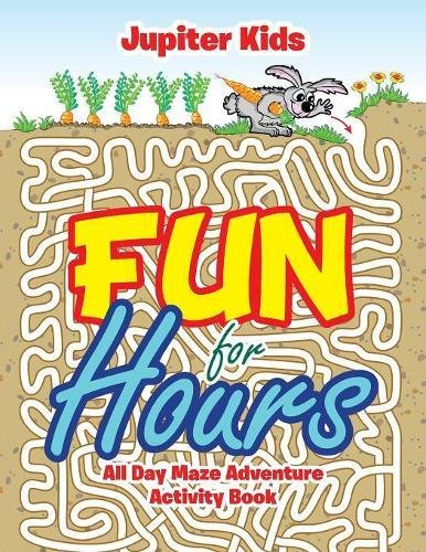 Read Online Fun for Hours: All Day Maze Adventure Activity Book ebook