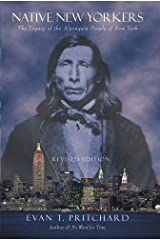 Native New Yorkers: The Legacy of the Algonquin People of New York Paperback