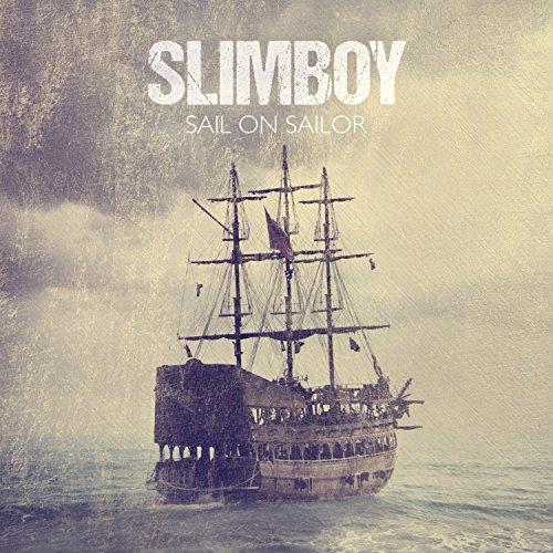 Sail On Sailor [Explicit]
