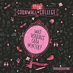 Was verbirgt Cara Winter? (Cornwall College 1)