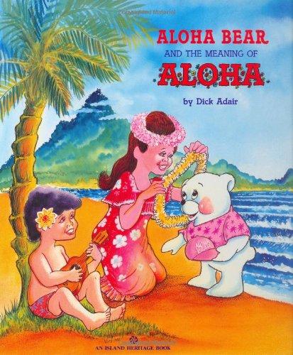 Aloha Bear and the Meaning of Aloha