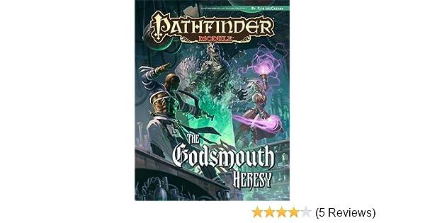 Pathfinder Module: The Godsmouth Heresy by Rob McCreary ...