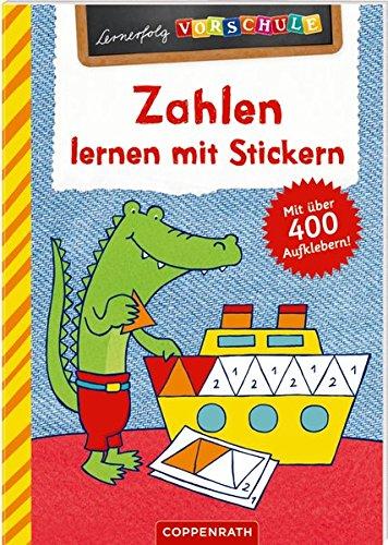 Zahlen lernen mit Stickern: Mit über 400 Aufklebern (Lernerfolg Vorschule)