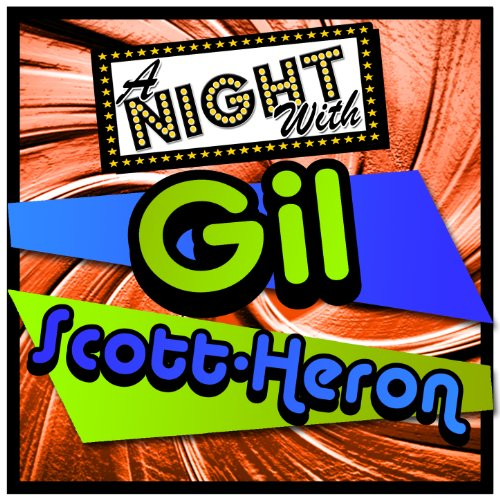 A Night with Gil Scott-Heron (...