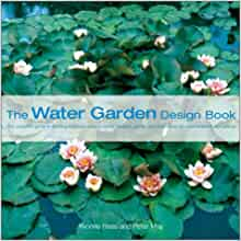 The water garden design book yvonne rees peter may for Garden pond design books