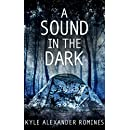 A Sound In The Dark