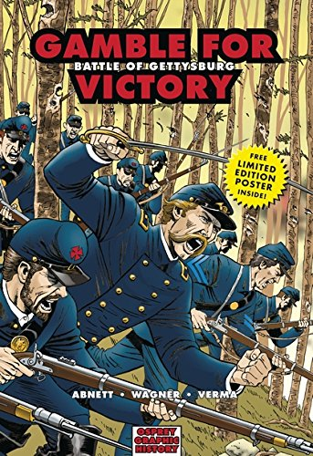 Gamble for Victory: Battle of Gettysburg (Graphic History) ebook