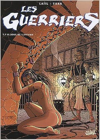 Livres Les Guerriers, tome 7 : Le Joug de l'infamie epub, pdf