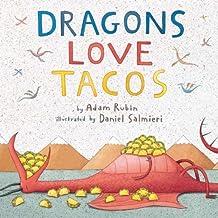 By Adam Rubin - Dragons Love Tacos