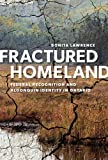 Fractured Homeland: Federal Recognition and Algonquin Identity in Ontario, Bonita Lawrence, 0774822880