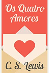 Os Quatro Amores eBook Kindle