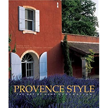 Provence Style: The Art of Home Decoration