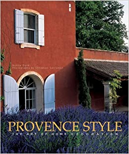 High Quality Provence Style: The Art Of Home Decoration: Noelle Duck, Christian  Sarramon: 9782080108395: Amazon.com: Books