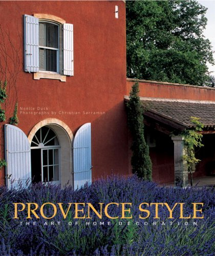 Provence Style: The Art of Home Decoration (Other First Games Baby)