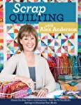 Scrap Quilting with Alex Anderson: Ch...