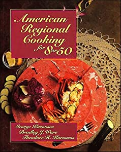 American regional cooking for 8 or 50 bradley j ware for American regional cuisine