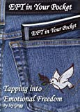 EFT in Your Pocket: Tapping into Emotional Freedom