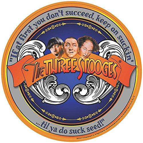- Signs 4 Fun SR3S2 3 Stooges Succeed Round Sign