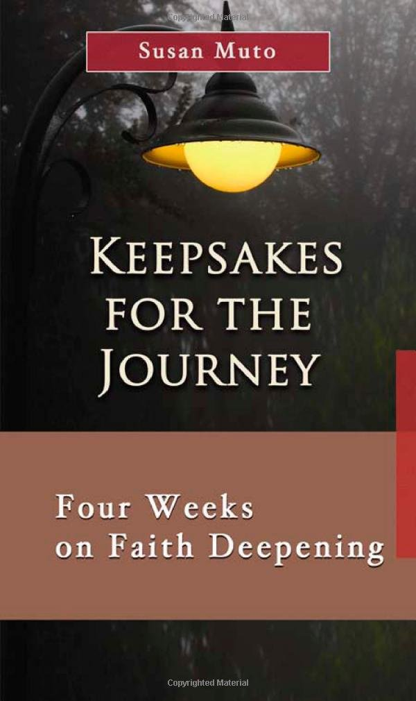 Download Keepsakes for the Journey: Four Weeks on Faith Deepening (Meditation a Day for a Span of Four Weeks) PDF
