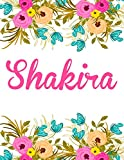Shakira: Personalised Notebook/Journal Gift For Women & Girls 100 Pages (White Floral Design)