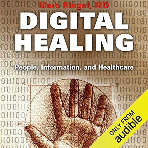 Digital Healing: People, Information, Healthcare