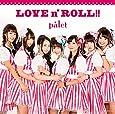LOVE n' ROLL! ! (Type-A)