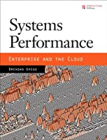 Systems Performance: Enterprise and the Cloud Front Cover