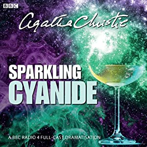Agatha Christie: Sparkling Cyanide (BBC Radio 4 Drama) Radio/TV Program