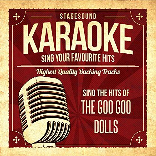 Sing The Hits Of The Goo Goo Dolls