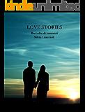 Love stories: Raccolta di romanzi