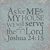 "CB Gift YS281 ""I Believe Joshua 24:15"" Tabletop Plaque"