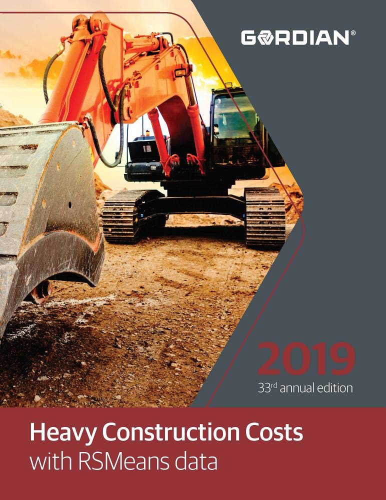 Heavy Construction Costs With Rsmeans Data 2019
