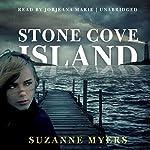 Stone Cove Island   Suzanne Myers