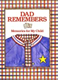 Dad Remembers, Judith Levy, 1556705956