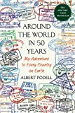 img - for Around the World in 50 Years: My Adventure to Every Country on Earth book / textbook / text book