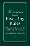 The Harriman Book Of Investing Rules: Collected wisdom from the world's top 150 investors (Harriman Rules)