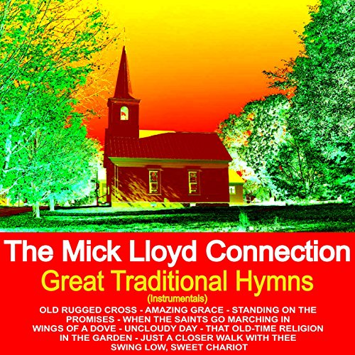 Old Rugged Cross (Instrumental) By The Mick Lloyd