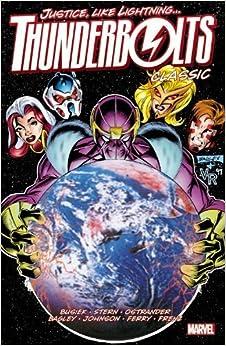 Thunderbolts Classic Volume 2 by Busiek, Kurt, Stern, Roger, Ostrander, John (March 7, 2012)