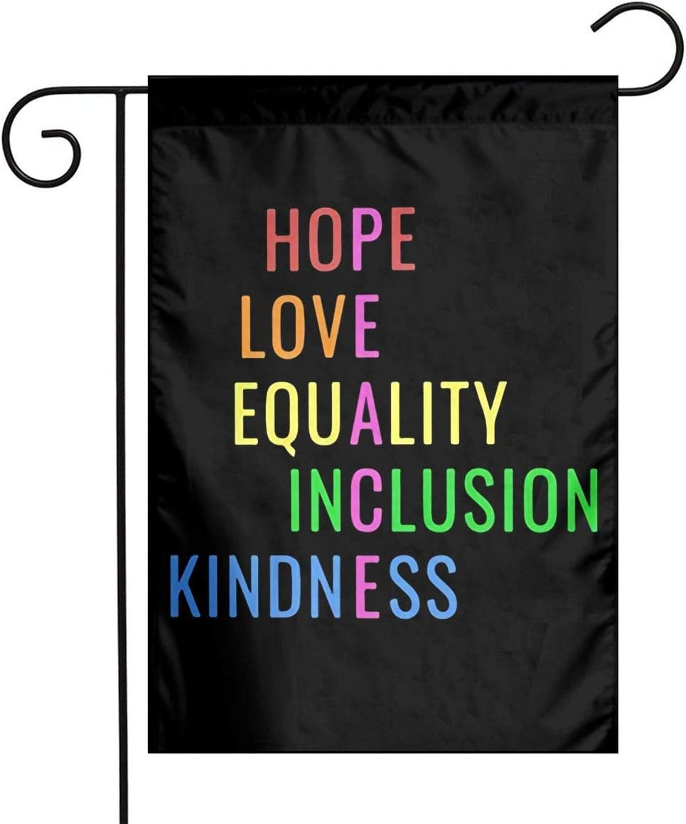 Deffet Love Peace Equality Inclusion Kindness Hope Garden Flag 12x18 Inch Yard Flag