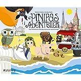 Pinipas Abenteuer 2: Eine himmlische Pfannkuchensuche durch Europa
