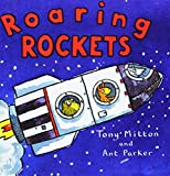 By Tony Mitton Roaring Rockets (Turtleback School & Library Binding Edition) (Amazing Machines)